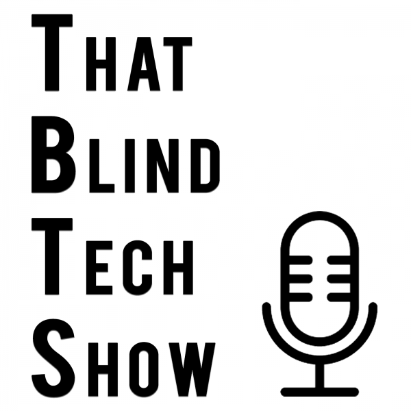 That Blind Tech Show with a vector drawing of a microphone