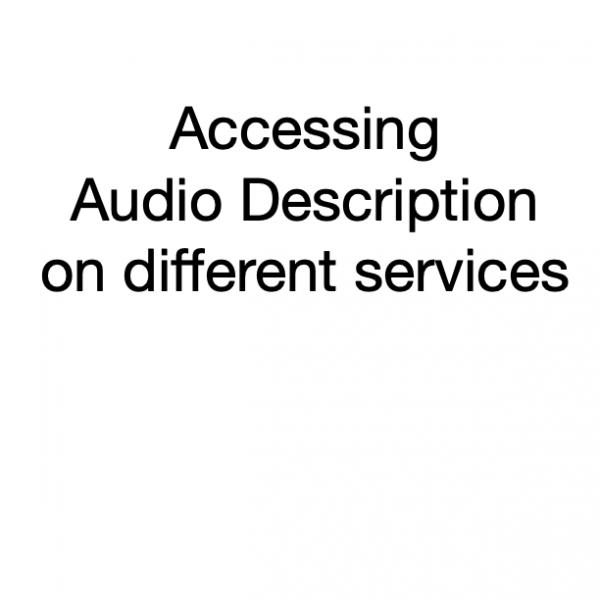 accessing audio description on different devices
