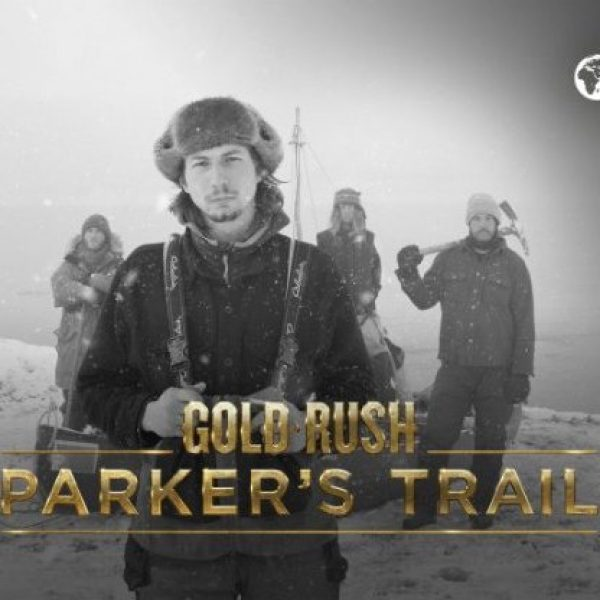 Gold Rush: Parker's Trail banner with Cast on Mountain