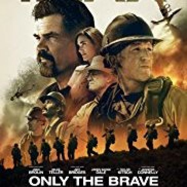Only The Brave lead actor Josh Brolin and other cast superimposed above outlines of firefighters fighting a fire