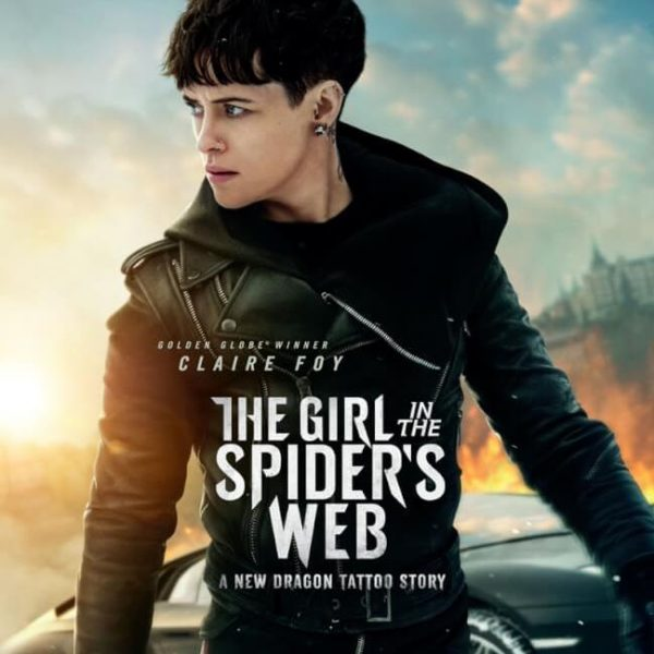 The Girl in the Spider's Web poster with lead actress Claire Foy, her head turned to her right