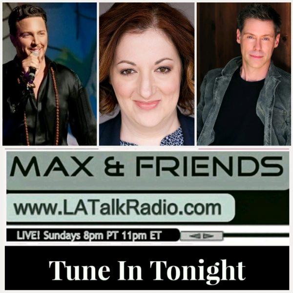 Max & Friends LA Talk Radio