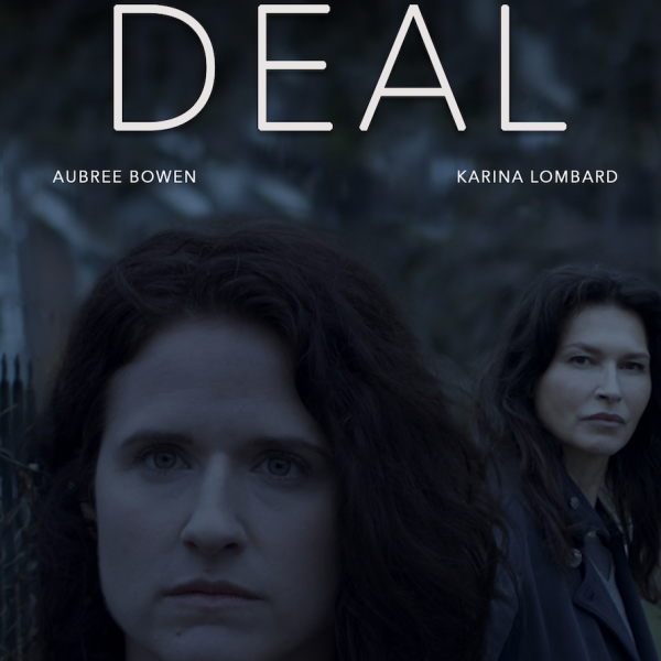 """Deal"" Aubree Bowen, Karina Lombard. One woman looks at another from behind, both with intense gazes"