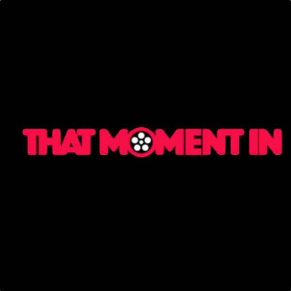 "Red text on a black background ""That Moment In' With a film reel inside the letter o"