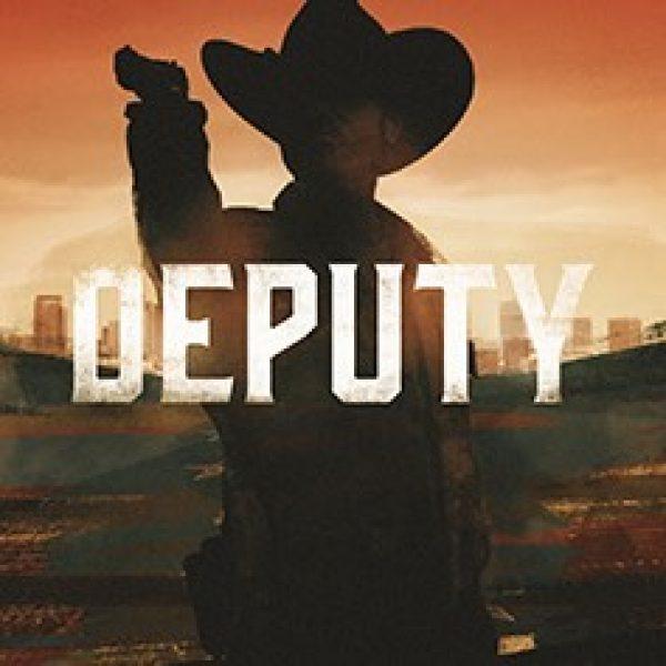 a silhouette of a man in a cowboy hat aiming a gun. The word DEPUTY beneath